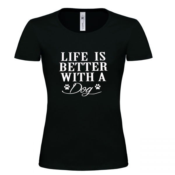 "Shirt ""Life is better"""
